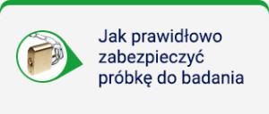 jak_prawidlowo_zabezpieczyc_probke_do_badania